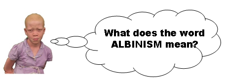 question about albinism meaning